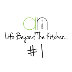 Life Beyond The Kitchen {1}