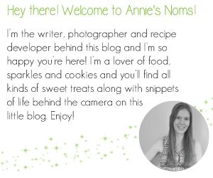 About Me | Annie's Noms