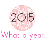 2015. What a year. | Annie's Noms