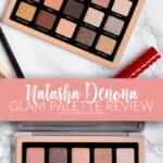 Natasha Denona Glam Palette Review | Annie's Noms